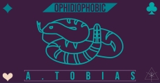 2019.1.2- Ophidiophobic